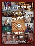 ENTREPRENEURSHIP:  Intro & Tip #1 - WORKSHEETS