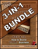 ENTREPRENEURSHIP - KEY 10: How to Brand YOUR Business 3-in-1 BUNDLE