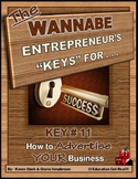 "ENTREPRENEURSHIP - KEY 11 – ""How to Advertise YOUR Business"""
