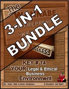 ENTREPRENEURSHIP - KEY 14: YOUR Legal&Ethical Business Environment 3-in-1 BUNDLE