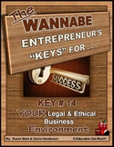 ENTREPRENEURSHIP - KEY 14 – YOUR Legal & Ethical Business