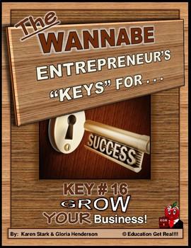 ENTREPRENEURSHIP - KEY 16 – How to Grow YOUR Business
