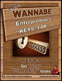"ENTREPRENEURSHIP - KEY 2 – Set YOUR ""Smart"" Goals"