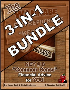 ENTREPRENEURSHIP - KEY 8: Common Sense Financial Advice for YOU  3-in-1 BUNDLE