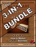 ENTREPRENEURSHIP - KEY 9: How to Market YOUR Business 3-in-1 BUNDLE