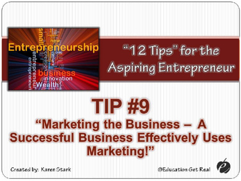 """ENTREPRENEURSHIP PPT - Tip #9: """"Marketing the Business"""""""