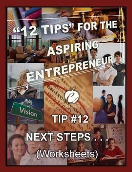 ENTREPRENEURSHIP:  Tip #12 - WORKSHEETS