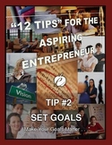 """ENTREPRENEURSHIP - Tip #2: """"Set Goals"""""""
