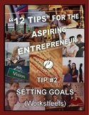 ENTREPRENEURSHIP:  Tip #2 - WORKSHEETS