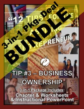 "ENTREPRENEURSHIP - Tip #3: ""Business Ownership"" 3-IN-1 BUNDLE (""12 TIPS"")"