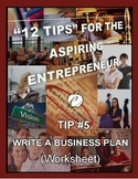 ENTREPRENEURSHIP:  Tip #5 - WORKSHEET