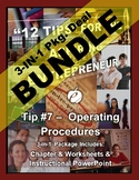 "ENTREPRENEURSHIP - Tip #7: ""Operating Procedures"" 3-IN-1 B"