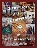 ENTREPRENEURSHIP:  Tip #7 - WORKSHEET