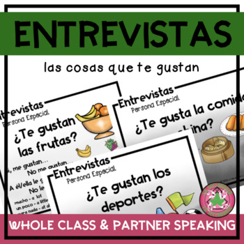 ENTREVISTAS Speaking Activity - Gustar con sustantivos (Gustar with nouns)