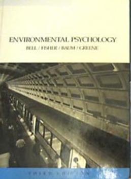 TEXTBOOK ENVIRONMENTAL PSYCHOLOGY Bell, Fisher, Baum & Greene (Incl shipping)