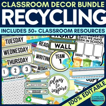 RECYCLING THEME Classroom Decor EDITABLE