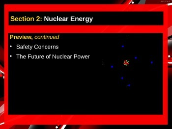 ENVIRONMENTAL SCIENCE Chapter 17 Nuclear Energy