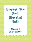 ENY (Eureka) Module 1 Grade 5-GUIDED NOTES FOR STUDENTS