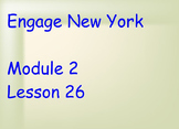 ENY Module 2 Lesson 26