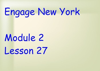 ENY Module 2 Lesson 27
