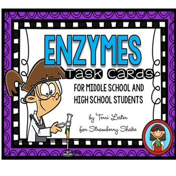 ENZYMES Task Cards for Middle and High School Biology Life
