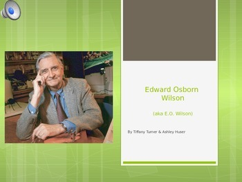E.O. Wilson PowerPoint and Activity