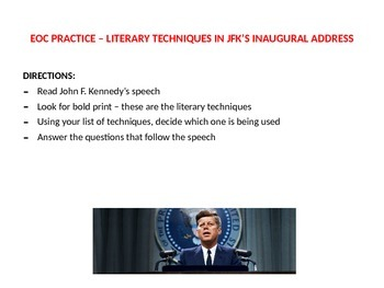 EOC PRACTICE - LITERARY TECHNIQUES IN JOHN F. KENNEDY'S INAUGURAL ADDRESS