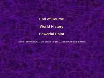 EOC Power Point for World History:  Texas