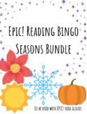 EPIC! Listen to Reading BINGO-- SEASONS BUNDLE