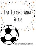 EPIC! Listen to Reading BINGO! Sports Themed
