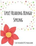 EPIC! Listen to Reading BINGO! Spring Themed