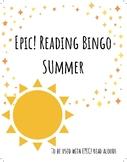 EPIC! Listen to Reading BINGO! Summer Themed