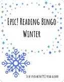 EPIC! Listen to Reading BINGO! Winter Themed
