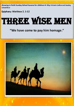 EPIPHANY: 3 WISE MEN- Sunday School lesson and package