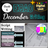 EQAO - December Writing - Script Writing Unit