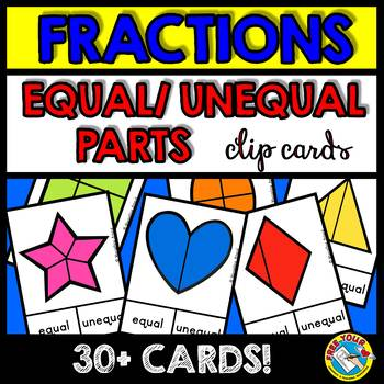 EQUAL PARTS AND UNEQUAL PARTS OF SHAPES (FRACTION TASK CARDS) BEGINNER FRACTIONS