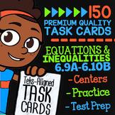 EQUATIONS & INEQUALITIES ★ Math TEKS 6.9A 6.9B 6.9C 6.10A 6.10B ★ 6th Grade Math