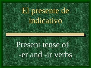 ER / IR Present Indicative Tense Lesson