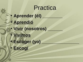 ER, IR Preterit Lesson with SER, IR, and VER, El Pretérito ER e IR