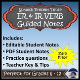 ER & IR Verbs - Present Tense - Spanish Guided Notes and Key