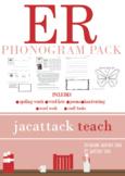 ER Phonogram Pack (Spalding Based)