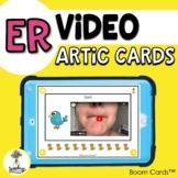 ER Video Articulation Cards - Vocalic R Sound Speech Thera