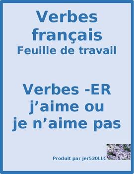 ER activities in French like or dislike worksheet 1