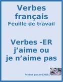 ER Verbs in French Verbes ER Like or Dislike Worksheet 1