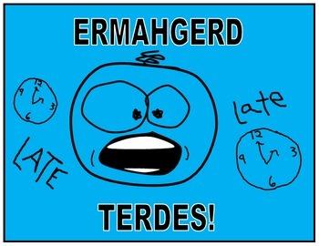 ERMAHGERD. . .  humorous teacher posters
