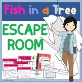 Fish in a Tree ESCAPE ROOM Activity