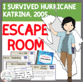 I Survived Hurricane Katrina, 2005 ESCAPE ROOM