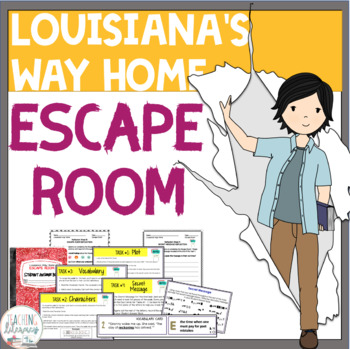 ESCAPE ROOM- Louisiana's Way Home by Kate DiCamillo - Interactive Novel Activity
