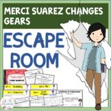 Merci Suarez Changes Gears ESCAPE ROOM