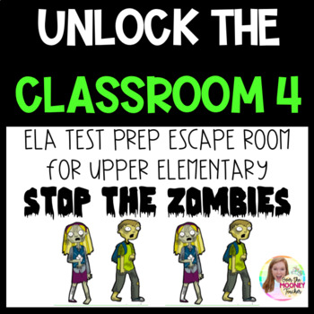 ESCAPE ROOM-Unlock the Classroom 4 *ZOMBIE THEMED*
